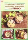 Portada de SERIE FIMO Nº 31. PENDIENTES, BROCHESY COLGANTES MODELADOS CON FIMO.