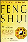 Portada de EL GRAN LIBRO DEL FENG SHUI: UNA GUIA PRACTICA DE LA GEOMANCIA CHINA Y LA ARMONIA CON EL MEDIO AMBIENTE
