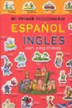 Portada de MI PRIMER DICCIONARIO ESPAÑOL INGLES CON PEGATINAS 2