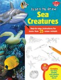 Portada de LEARN TO DRAW SEA CREATURES: STEP-BY-STEP INSTRUCTIONS FOR MORE THAN 25 OCEAN ANIMALS