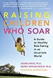 Portada de RAISING CHILDREN WHO SOAR: A GUIDE TO HEALTHY RISK-TAKING IN AN UNCERTAIN WORLD BY SUSAN DAVIS (2009-09-01)