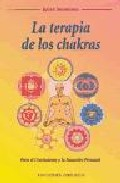 Portada de LA TERAPIA DE LOS CHAKRAS
