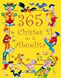 Portada de 365 CHISTES DE LA ABUELITA: BIBLIOTECA 365