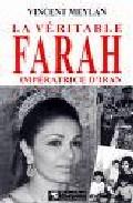 Portada de LA VERITABLE FARAH: IMPERATRICE D IRAN