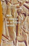 Portada de MITO Y TRAGEDIA EN LA GRECIA ANTIGUA