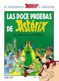 LAS DOCE PRUEBAS DE ASTÉRIX (ASTERIX ESPECIALES (BRUÑO))