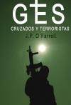 Portada de GES. CRUZADOS Y TERRORISTAS