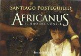 Portada de AFRICANUS: EL HIJO DEL CONSUL