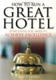Portada de HOW TO RUN A GREAT HOTEL