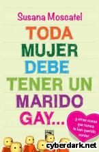 Portada de TODA MUJER DEBE TENER UN MARIDO GAY... - EBOOK