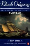 Portada de BLACK ODYSSEY: THE CASE OF THE SLAVE SHIP `AMISTAD' BY MARY CABLE (1977-12-08)