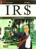 Portada de I.R.S. Nº 1: LA VIA FISCAL