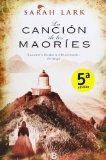 LA CANCIÓN DE LOS MAORÍES (GRANDES NOVELAS (B EDIC.))