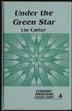 Portada de UNDER THE GREEN STAR (STARMONT HARDCOVER COLLECTION, NO. 4)