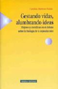 Portada de GESTANDO VIDAS, ALUMBRANDO IDEAS: MUJERES Y CIENTIFICAS EN EL DEBATE SOBRE LA BIOLOGIA DE LA REPRODUCCION