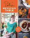 Portada de PATI'S MEXICAN TABLE: THE SECRETS OF REAL MEXICAN HOME COOKING