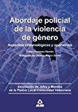 Portada de ABORDAJE POLICIAL DE LA VIOLENCIA DE GENERO: ASPECTOS CRIMINOLOGICOS Y OPERATIVOS