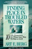 Portada de FINDING PEACE IN TROUBLED WATERS: 10 LIFE PRESERVERS FOR WHEN YOUR SHIP SPRINGS A LEAK