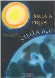 Portada de BALLATA PER LA STELLA BLU (STORIE PER I PIÙ PICCOLI)