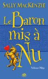 Portada de NOBLESSE OBLIGE, TOME 5 : LE BARON MIS À NU (MILADY ROMANCE)