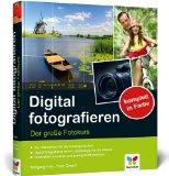 Portada de DIGITAL FOTOGRAFIEREN: DER GROSSE FOTOKURS