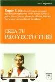 Portada de CREA TU PROYECTO TUBE