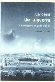 Portada de LA CASA DE LA GUERRA: HISTORIA SECRETA DEL PENTAGONO