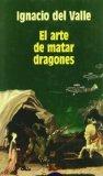 Portada de EL ARTE DE MATAR DRAGONES