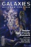 Portada de GALAXIES SCIENCE-FICTION N° 37 - ÉTÉ 2005 - DOSSIER JEAN-CLAUDE DUNYACH