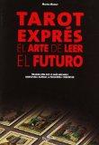 Portada de TAROT EXPRES, EL ARTE DE LEER EL FUTURO