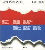 Portada de ARTE IN FRANCIA 1960-1985. PICTURA LOQUENS