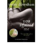 Portada de [(YOU AGAINST ME)] [AUTHOR: JENNY DOWNHAM] PUBLISHED ON (JULY, 2011)
