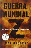 Portada de GUERRA MUNDIAL Z (BEST SELLER) DE MAX BROOKS (5 MAR 2015) TAPA BLANDA