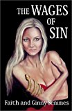 Portada de THE WAGES OF SIN BY FAITH SEMMES (2001-03-26)