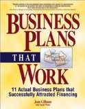 Portada de BUSINESS PLANS THAT WORK: INCLUDES ACTUAL BUSINESS PLANS THAT SUCCESSFULLY ATTRACTED FINANCING BY GILLMAN, JOAN, WHITE, SARAH (2001) PAPERBACK