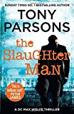 Portada de THE SLAUGHTER MAN (DC MAX WOLFE) BY TONY PARSONS (2016-05-31)