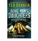 Portada de [(BONE MAN'S DAUGHTERS)] [AUTHOR: TED DEKKER] PUBLISHED ON (JANUARY, 2010)