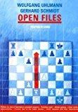 Portada de OPEN FILES (PROGRESS IN CHESS) BY WOLFGANG UHLMANN (2010-05-01)