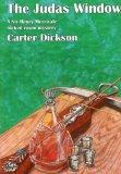 Portada de THE JUDAS WINDOW: A SIR HENRY MERRIVALE LOCKED ROOM MYSTERY (A RUE MORGUE VINTAGE MYSTERY) BY CARTER DICKSON (2008-03-15)