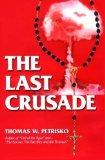 Portada de THE LAST CRUSADE BY THOMAS PETRISKO (1996-01-01)