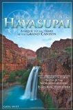 Portada de BY WITT, GREG EXPLORING HAVASUPAI: A GUIDE TO THE HEART OF THE GRAND CANYON (2010) PAPERBACK