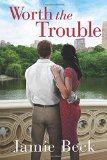 Portada de WORTH THE TROUBLE