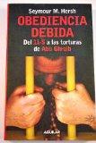 Portada de OBEDIENCIA DEBIDA: DEL 11-S A LAS TORTURAS DE ABU GHRAIB