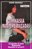 Portada de GIMNASIA PARA EMBARAZADAS: PREPARACION AL PARTO RESPIRACION GIMNASIA DE POSPARTO