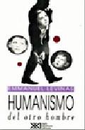 Portada de HUMANISMO DEL OTRO HOMBRE