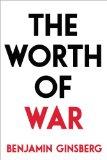 Portada de THE WORTH OF WAR