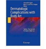 Portada de DERMATOLOGIC COMPLICATIONS WITH BODY ART (HARDBACK) - COMMON