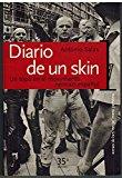 DIARIO DE UN SKIN: UN TOPO EN EL MOVIMIENTO NEONAZI ESPAÑOL