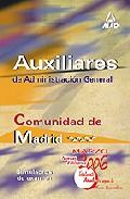 Portada de AUXILIARES DE ADMINISTRACION GENERAL DE LA COMUNIDAD AUTONOMA DE MADRID: SIMULACROS DE EXAMEN