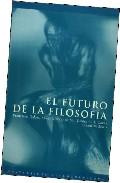 Portada de EL FUTURO DE LA FILOSOFIA
